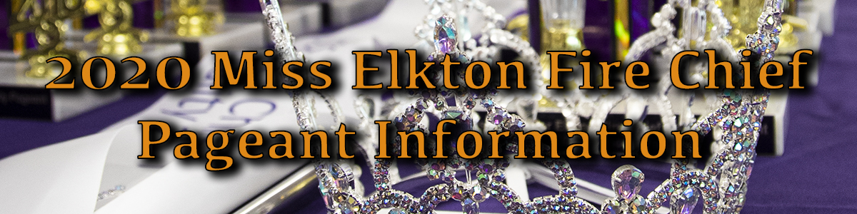 Miss Elkton Fire Chief Pageant